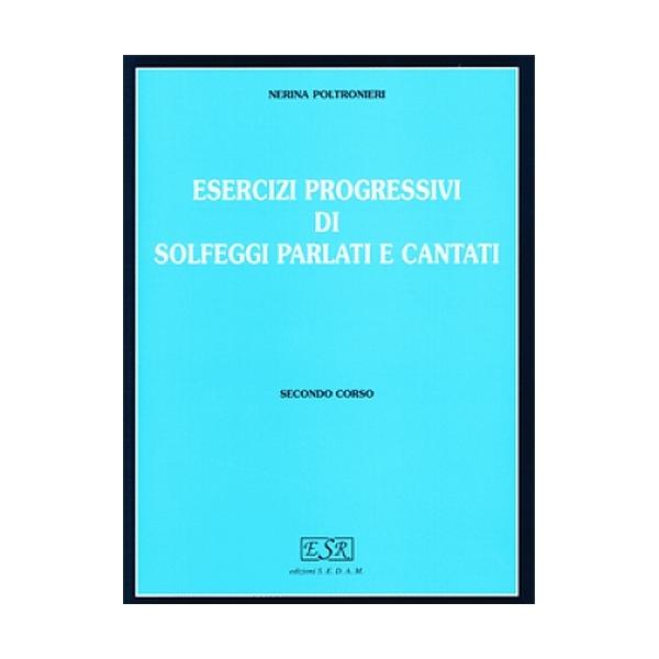 Edizioni SEDAM - [ES109] Poltronieri - Solfeggi Parlati e Cantati, Secondo Corso (9788897353041)