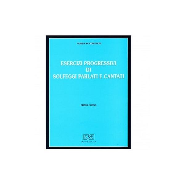 Edizioni SEDAM - [ES108] Poltronieri - Solfeggi Parlati e Cantati, Primo Corso (978887201005)