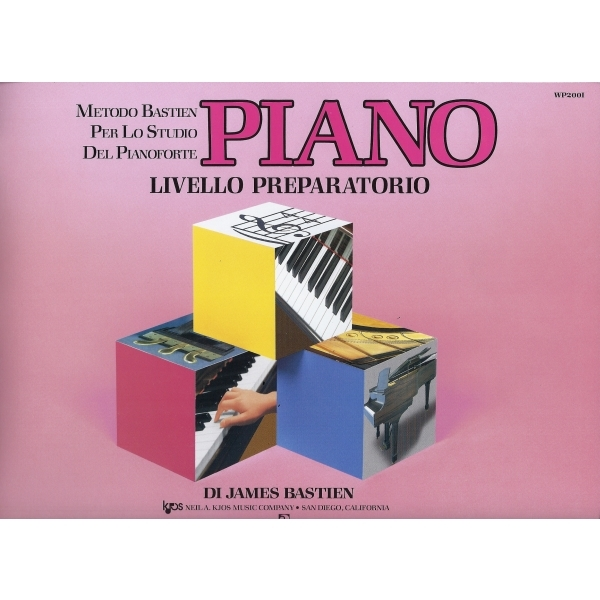Rugginenti Editore - James Bastien - Piano Livello Preparatorio (9788876651878)