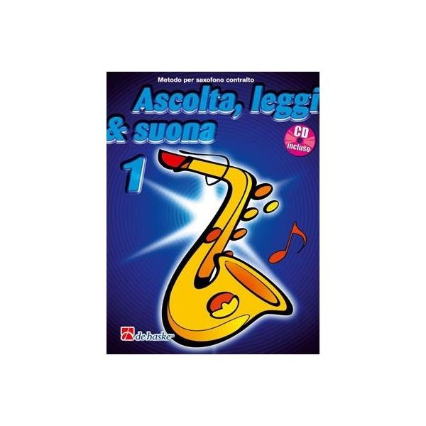 De Haske - Ascolta, leggi e suona 1 per Sassofono Contralto [9789043111034]