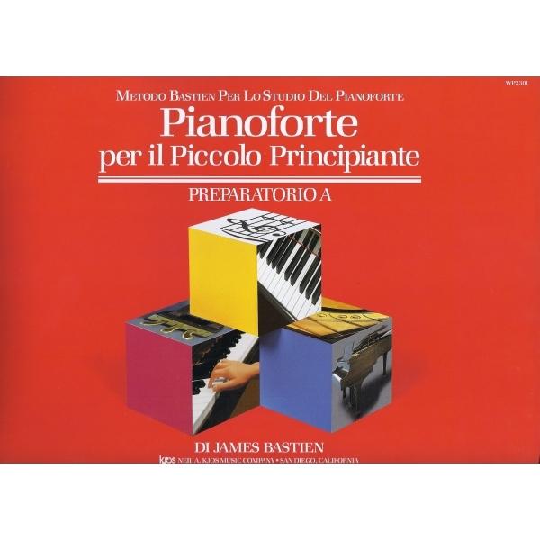 Rugginenti Editore - Bastien - Pianoforte per il Piccolo Principiante, Preparatorio A (9788876651892)