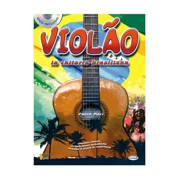 Carish - [ML2815] Mari Paolo - Violão, la Chitarra Brasiliana (9788850713400)