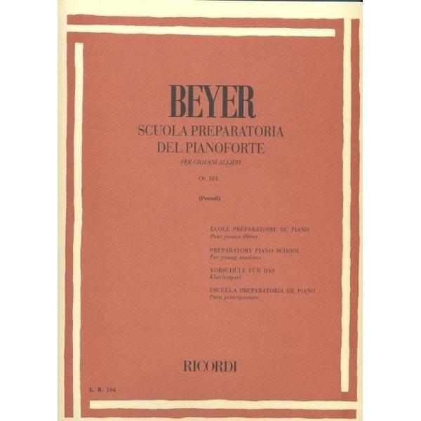 Ricordi - [ER104] Beyer - Scuola Preparatoria del Pianoforte op. 101 (9790041801049)