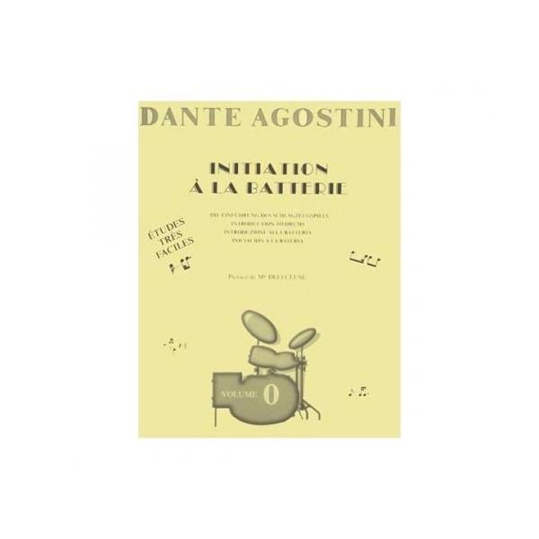 Dante Agostini - Dante Agostini - Initiation a la Batterie - Volume 0 (9790707005002)