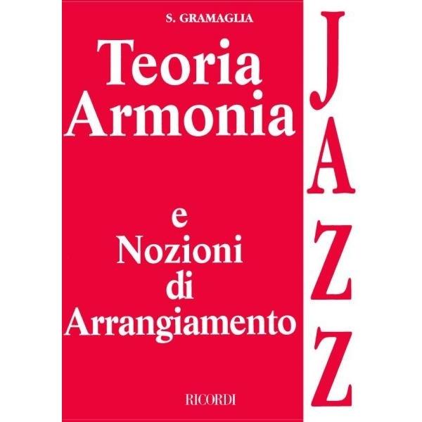 Ricordi - [MLR172] Gramaglia, Teoria Armonia e Nozioni Jazz (9790215101722)