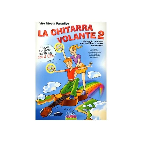 Curci Edizioni - Paradiso Vito Nicola - la Chitarra Volante 2 (9790215903234)