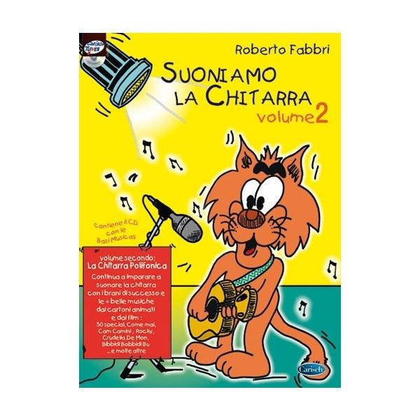 Carish - Fabbri R. - Suoniamo la Chitarra, Volume 2 (9788850705917)