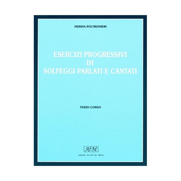 Edizioni SEDAM - [ES1010] Poltronieri - Solfeggi Parlati e Cantati, Terzo Corso (978887201024)