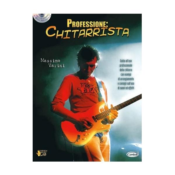 Carish - Varini Massimo - Professione: Chitarrista  (9788850705771)