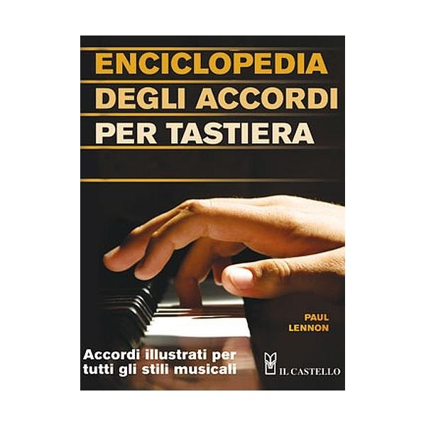 Il Castello Editore - Lennon P. - Enciclopedia degli accordi per tastiera (9788880398837)