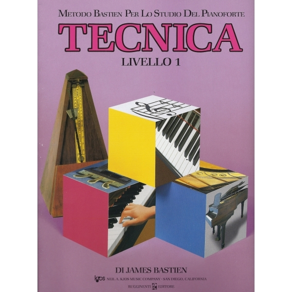 Rugginenti Editore - James Bastien - Tecnica Livello 1 (9788876652233)