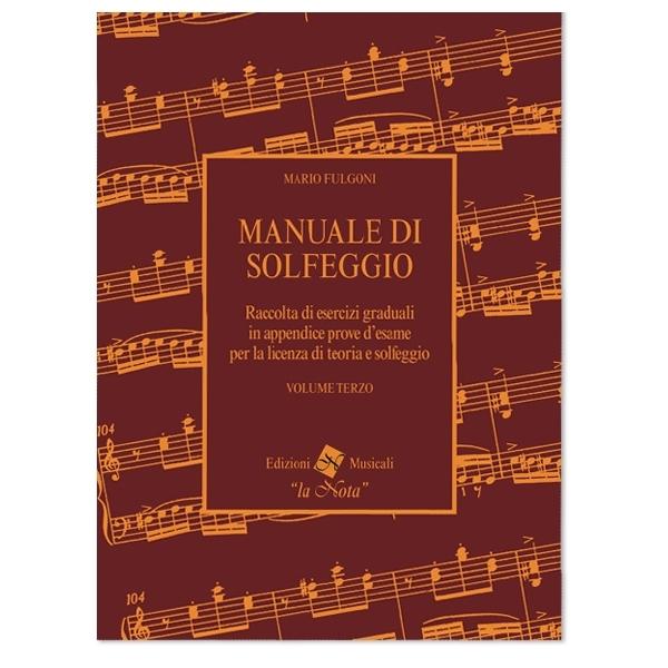 La Nota - Mario Fulgoni - Manuale di Solfeggio, Volume Terzo (9788898031047)