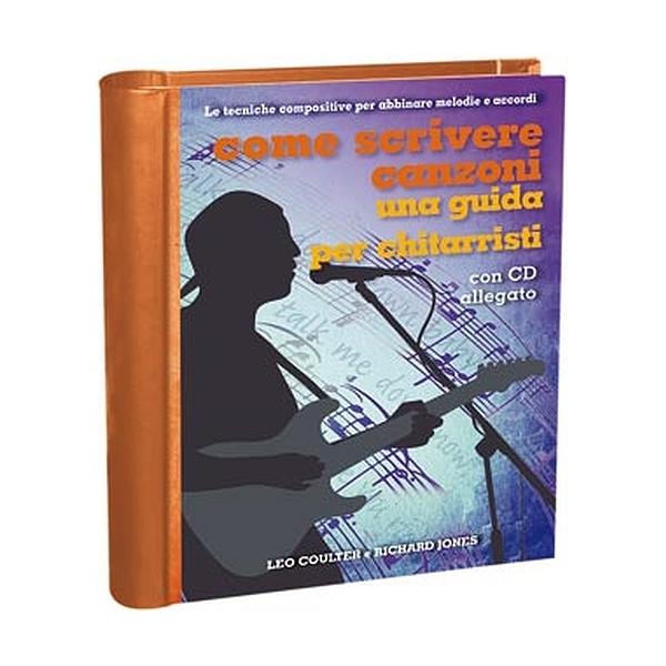 Il Castello Editore - Coulter / Jones - Come scrivere canzoni, guida per chitarristi (9788865200384)