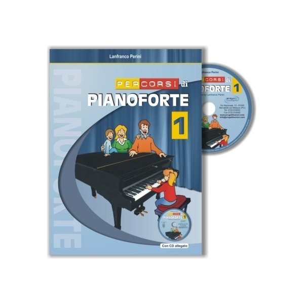 Progetti Sonori - Perini, Lanfranco - Percorsi di Pianoforte 1, con CD (9788888003436)