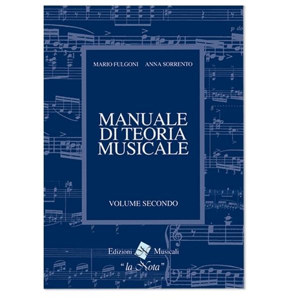 La Nota - Fulgoni, Sorrento - Manuale di Teoria Musicale, Volume Secondo (9788898031061)
