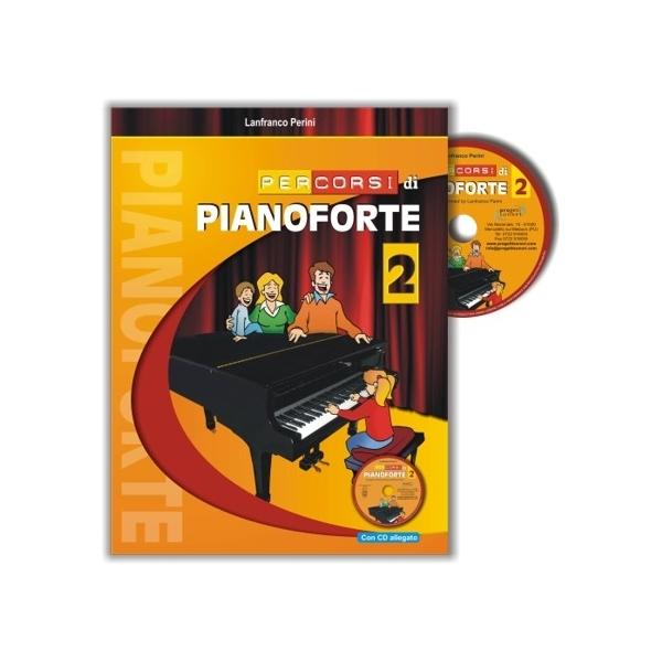 Progetti Sonori - Perini, Lanfranco - Percorsi di Pianoforte 2, con CD (9788888003504)