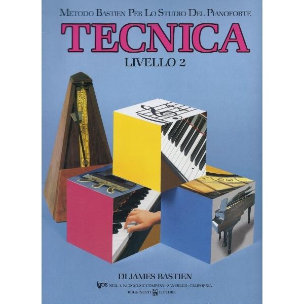 Rugginenti Editore - James Bastien - Tecnica Livello 2 (9788876652295)