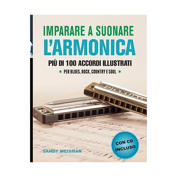 Il Castello Editore - Weisman S. - Imparare a suonare l'armonica (9788865203248)