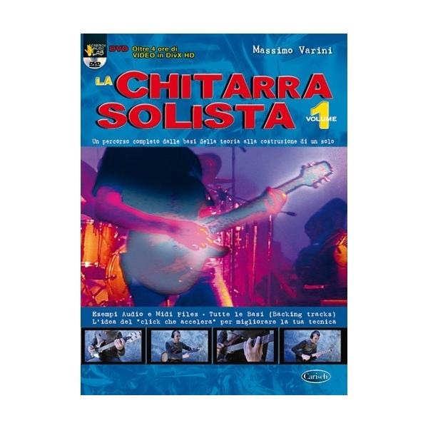 Carish - Varini Massimo - La Chitarra Solista, Volume 1 nuova edizione (9788850724956)