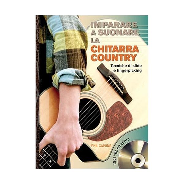 Il Castello Editore - Capone P. - Imparare a suonare la chitarra country (9788865202647)