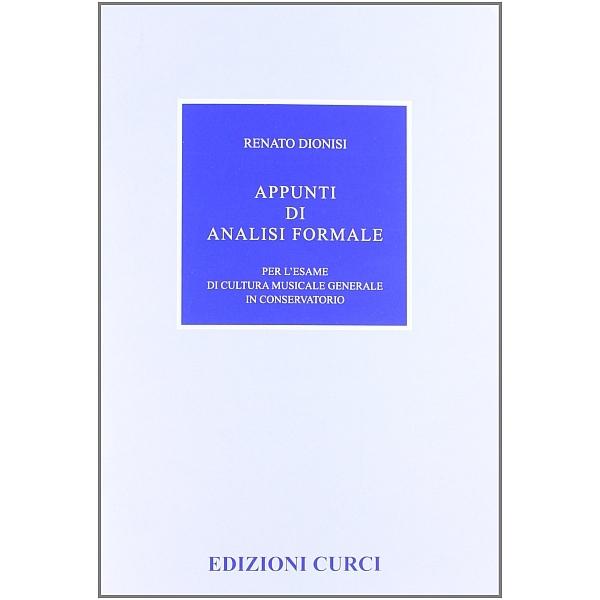 Curci Edizioni - [EC5323] Dionisi Renato - Appunti di Analisi Formale (9790215904828)
