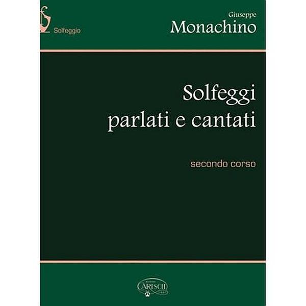 Carish - [MB457] Monachino G.: Solfeggi Parlati e Cantati Vol. 2 (9788872073810)