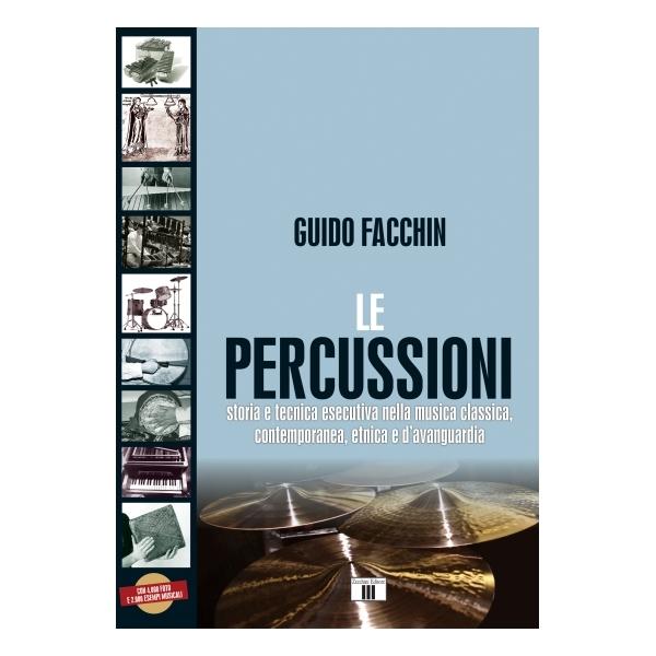 Zecchini Editore - Guido Facchin - Le Percussioni (9788865401125)