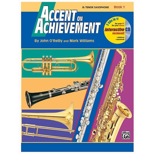 Alfred Publishing - John O'Reilly / Mark Williams - Accent on Achievement Bb Sax Tenore Book 1