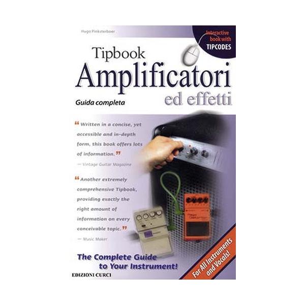 Curci Edizioni - Tipbook - Amplificatori ed Effetti (9788863951073)
